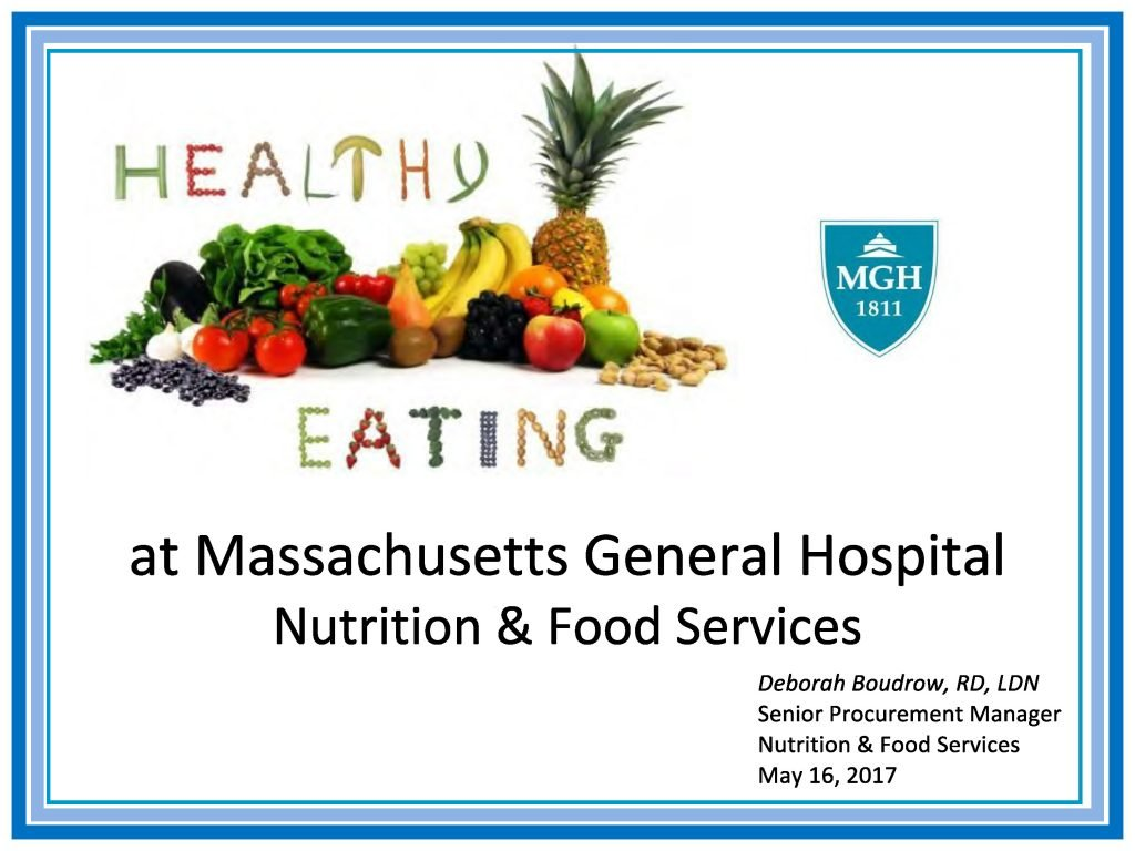 Healthy Eating at Massachusetts General Hospital Nutrition & Food