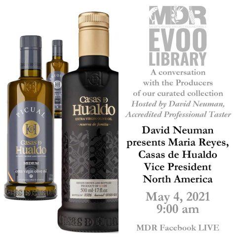 MDR EVOO Library: David Neuman presents Maria Reyes, Casas de Hualdo. May 4, 2021. 9:00 am