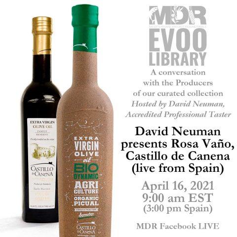 MDR EVOO Library: David Neuman presents Rosa Vano, Castillo de Canena (live from Spain).