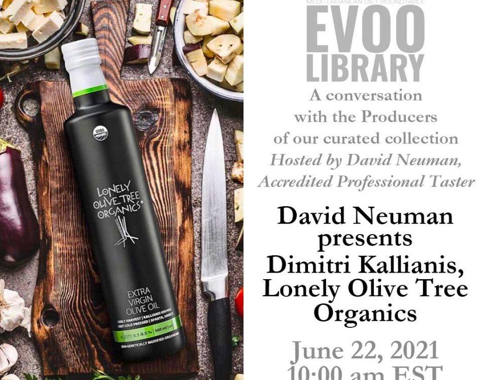 MDR EVOO Library: David Neuman presents Dimitri Kallianis, Lonely Olive Tree. June 22, 2021. 10:00 am EST.