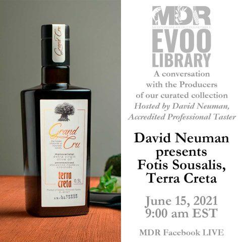 MDR EVOO Library: David Neuman presents Fotis Sousalis, Terra Creta. June 15, 2021 - 9:00 am.